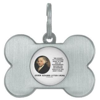 John Adams debe considerar cuál es final del Placas De Mascota