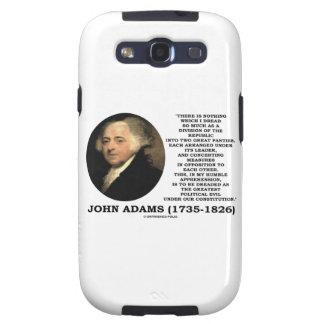 John Adams Dread Two Great Parties Political Evil Galaxy S3 Cases