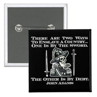 John Adams en las espadas y deuda Pin Cuadrado