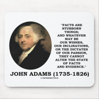 John Adams Facts Are Stubborn Things Evidence Mouse Pads