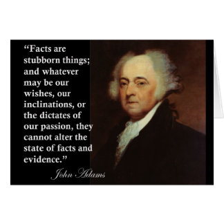 "John Adams ""Facts are stubborn things"" Quote Card"