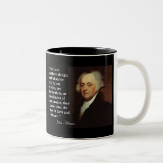 "John Adams ""Facts are stubborn things"" Quote Two-Tone Coffee Mug"