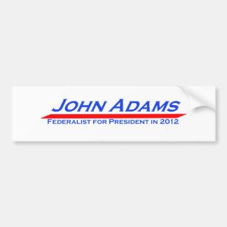 John Adams for President in 2012 Bumper Stickers