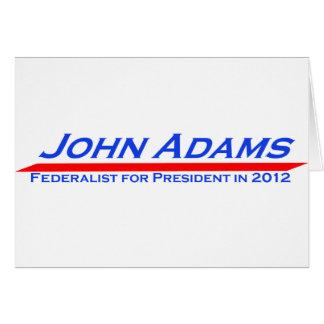 John Adams for President in 2012 Card