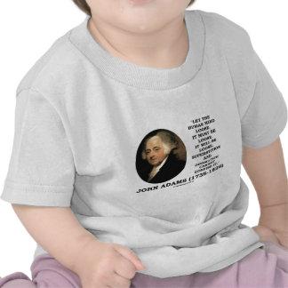 John Adams Let The Human Mind Loose Quote Shirt