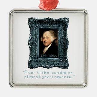 John Adams Most Govts Based on Fear Christmas Tree Ornaments