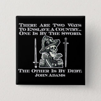 John Adams on Swords and Debt Button