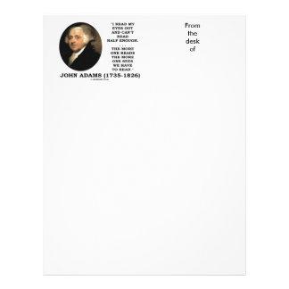 John Adams Read My Eyes Out Can't Read Half Enough Letterhead