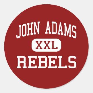 John Adams - rebeldes - High School secundaria - Pegatina Redonda