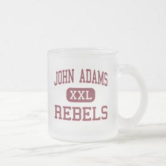 John Adams - rebeldes - High School secundaria - Taza De Cristal