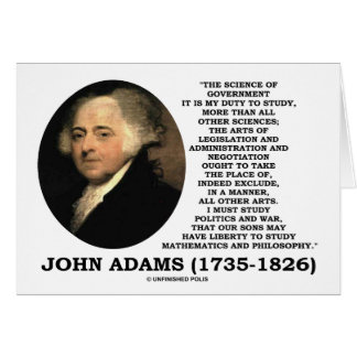 John Adams Science Of Government Politics Quote Greeting Card
