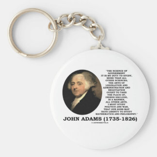 John Adams Science Of Government Politics Quote Key Chains