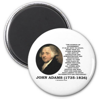 John Adams Science Of Government Politics Quote Magnet