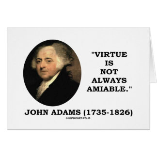 John Adams Virtue Is Not Always Amiable Quote Greeting Card
