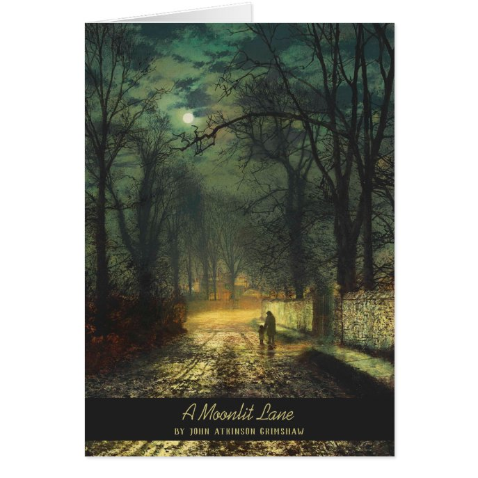 John Atkinson Grimshaw A moonlit lane CC0786 Card