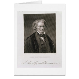 John Caldwell Calhoun, engraved by Henry Bryan Hal Greeting Card