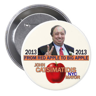 John Catsimatidis for NYC Mayor 2013 3 Inch Round Button