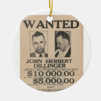 John Dillinger Wanted Poster Ceramic Ornament