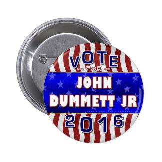 John Dummett Jr President 2016 Election Republican Pinback Button