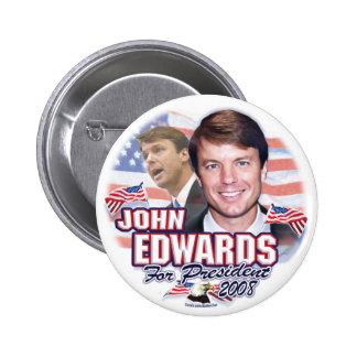 John Edwards para el presidente 2008 botón Pin Redondo De 2 Pulgadas