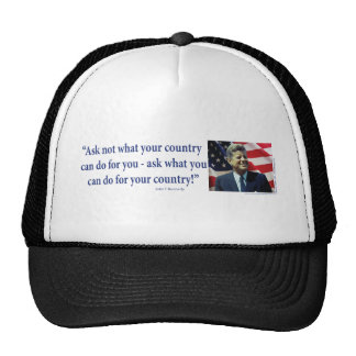 John F Kennedy - Ask Not What your Country Trucker Hat