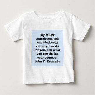 john f kennedy quote baby T-Shirt