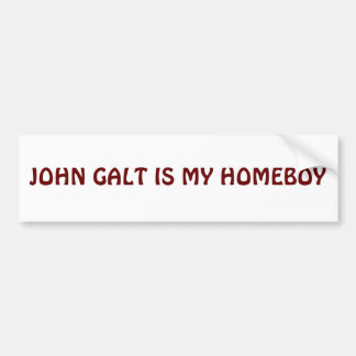 JOHN GALT IS MY HOMEBOY BUMPER STICKER