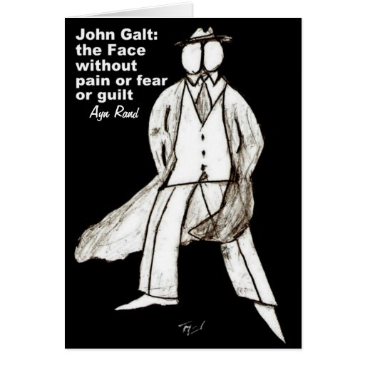 John Galt, the Face without Pain greeting card