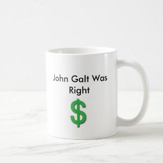 John Galt Was Right with Dollar Sign Coffee Mug