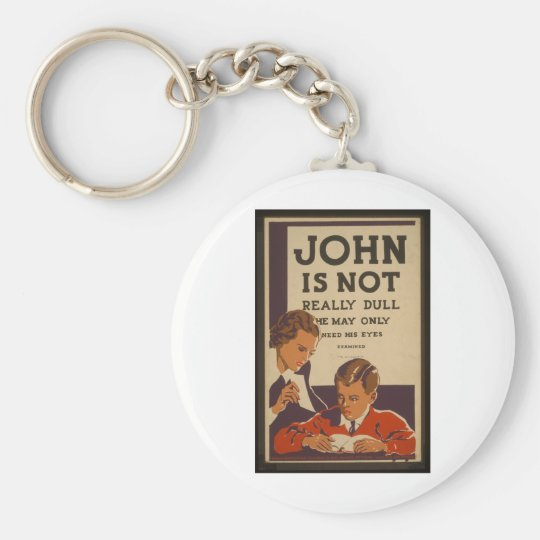 John is Not Dull - 1937 Keychain