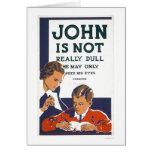 John Is Not Dull 1937 WPA Card
