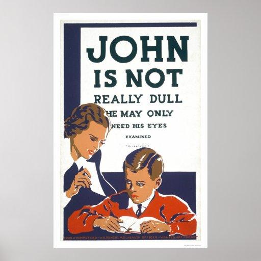 John Is Not Dull 1937 WPA Poster