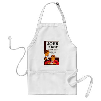 John is Not Really Dull Apron
