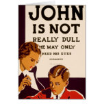 John is not really dull greeting card