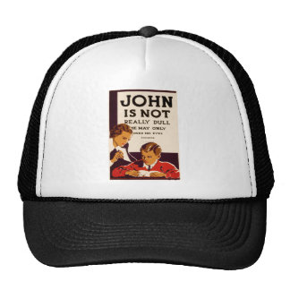 John is Not Really Dull Hats