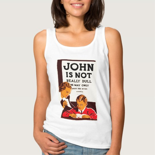 John is Not Really Dull Tank Top