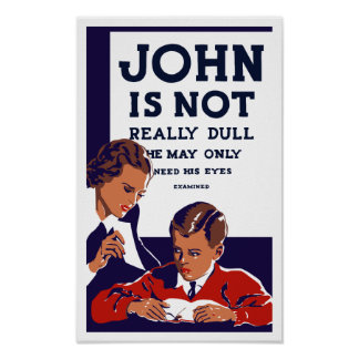 John Is Not Really Dull -- WPA Poster