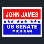 "John James US Senate Michigan 2018 Yard Sign<br><div class=""desc"">John James US Senate Michigan Yard Sign 2018 popular red,  white and blue design.</div>"