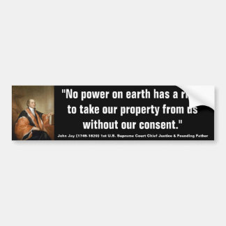 John Jay JURY HAS THE RIGHT TO JUDGE THE LAW Quote Bumper Sticker