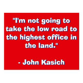 John Kasick Quote Postcard