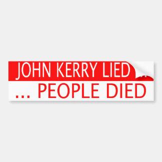 John Kerry Lied Bumper Sticker Car Bumper Sticker