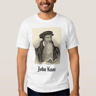 John Knox, John Knox Tees