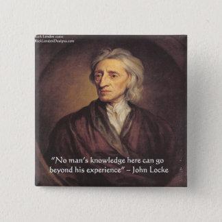 John Locke Knowledge/Experience Quote Pinback Button