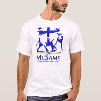 John Maverick McSame for President 2008 T-Shirt