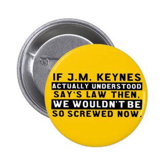 John Maynard Keynes y botón de la ley de la Pin Redondo De 2 Pulgadas