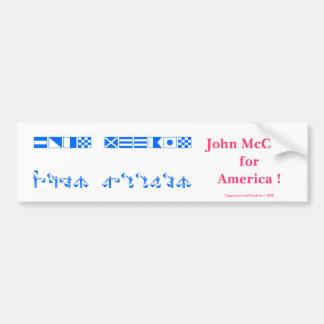 John McCain for America ! Bumper Sticker