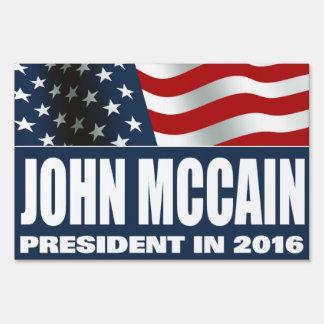 John McCain President in 2016 Yard Sign
