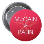 John McCain * Sarah Palin Pinback Button