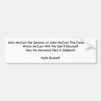 John McCain the Senator or John Mc... - Customized Car Bumper Sticker