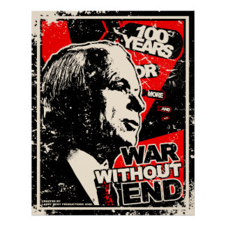 John McCain: War Without End Distressed Posters